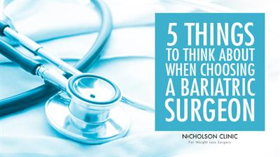 how to choose a bariatric surgeon