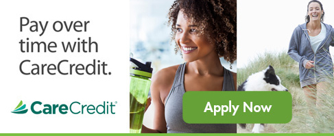 Pay over time with CareCredit. Apply Now