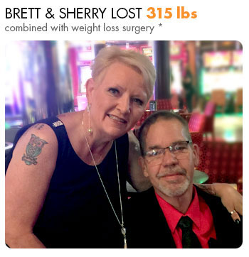 Brett & Sherry lost 315 lbs. combined