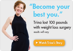 Trina lost 100 pounds with weight loss surgery. Results will vary.